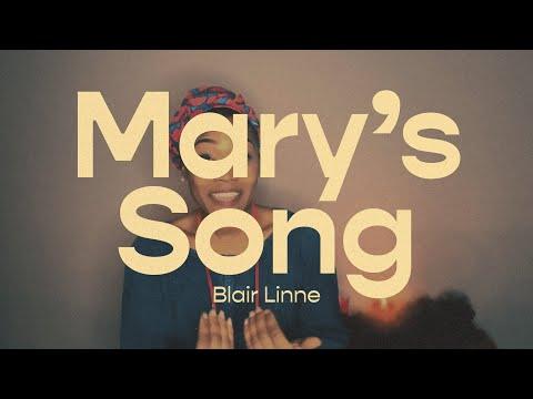Marys Song  Blair Linne