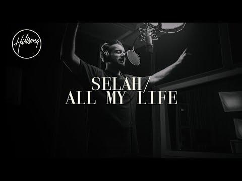 Selah / All My Life - Hillsong Worship