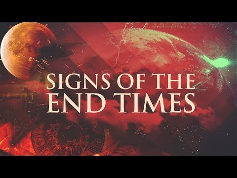 This is the Signs of the End Times: According to the Bible - Are We Living in the End?