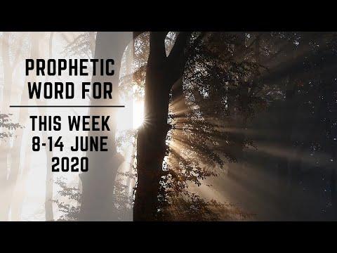 Prophetic Word for this week 8 June 2020
