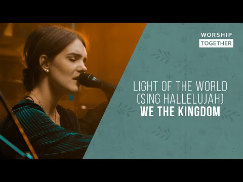 Light Of The World (Sing Hallelujah) // We The Kingdom // New Song Cafe