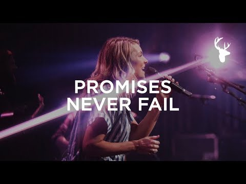 Promises Never Fail - Emmy Rose  Bethel Music Worship