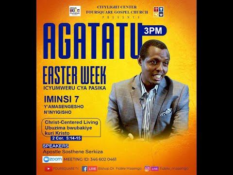LIVE// ''AGATATU'' Hamwe na Apostle SERUKIZA Sosthene  31.03.2021