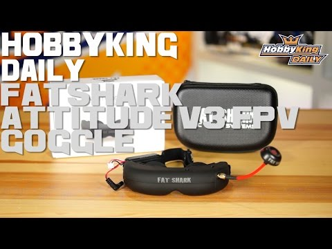 FatShark Attitude V3 FPV Goggles - HobbyKing Daily - UCkNMDHVq-_6aJEh2uRBbRmw