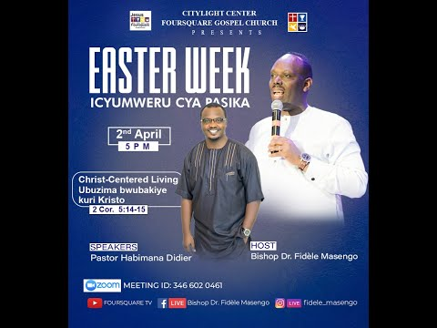 LIVE// ''EASTER WEEK DAY 5  with Pastor Habimana Didier  02.04.2021
