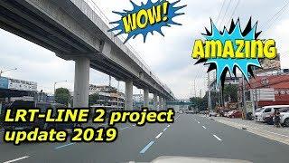 Manila Light Rail Transit line 2 Update, August 2019, Santolan Pasig to Sumulong Highway, Antipolo