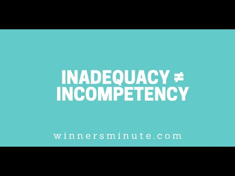 Inadequacy  Incompetency // The Winner's Minute With Mac Hammond