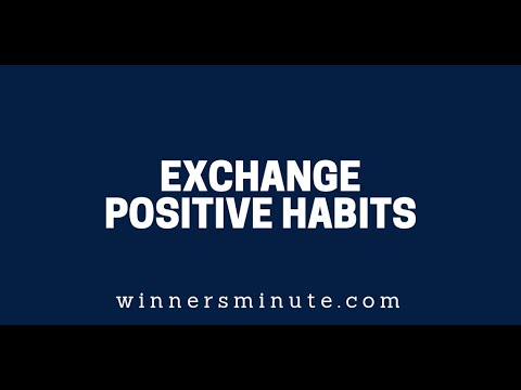 Exchange Positive Habits  The Winner's Minute With Mac Hammond