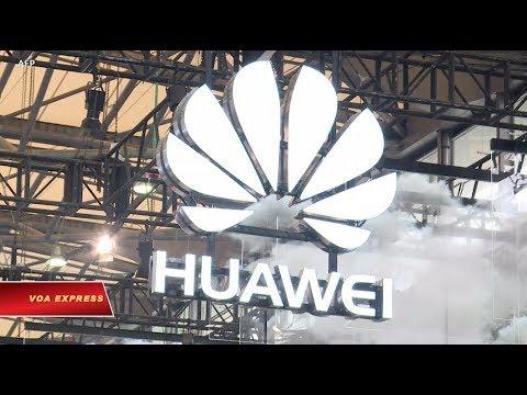 Chuyên gia cảnh báo vụ Huawei 'tự tin thắng thầu 5G' tại VN (VOA)