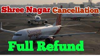 Indigo,Spicejet और Vistara 23 अगस्त तक श्रीनगर की उड़ानो की Cancellation पर देगी full Refund
