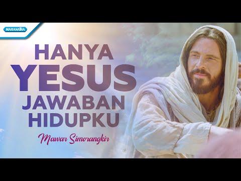 Hanya Yesus Jawaban Hidupku - Mawar Simorangkir (with lyric)