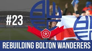 Football Manager 2019 Live Stream - Bolton Wanderers - Episode 23