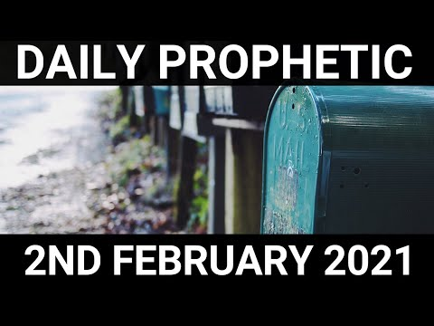 Daily Prophetic 2 February 2021 1 of 7