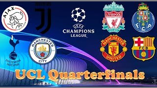 Champions League Quarterfinals Draw