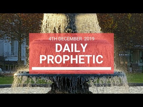 Daily Prophetic 4 December 4 of 4