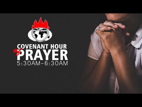 COVENANT HOUR OF PRAYER  27, AUGUST  2021 FAITH TABERNACLE