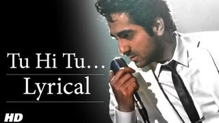 Tu Hi Tu Full Song With Lyrics | Nautanki Saala