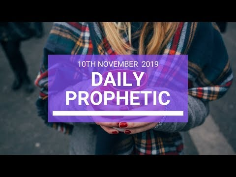 Daily Prophetic 10 November Word 3