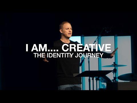 Identity Journey  I am...creative  Genesis 1:1-27