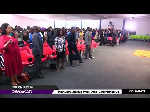 WATCH THE HEALING JESUS PASTORS' CONFERENCE, LIVE FROM OSHAKATI.