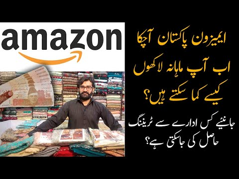 Amazon In Pakistan - How You Can Earn Millions From Amazon?