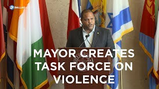 Dallas Mayor Eric Johnson creates task force on violence