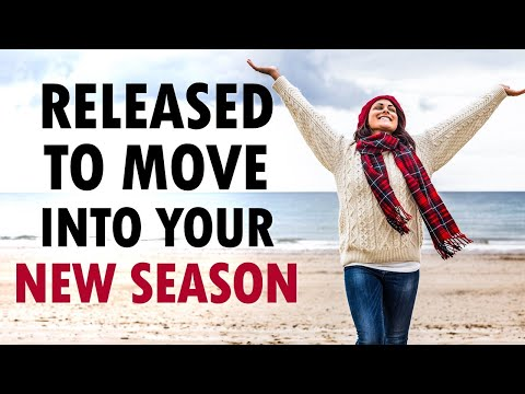 Released to MOVE into Your NEW Season - Morning Prayer