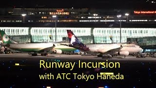 Apparently a Runway Incursion Tokyo Haneda Interesting ATC and Video