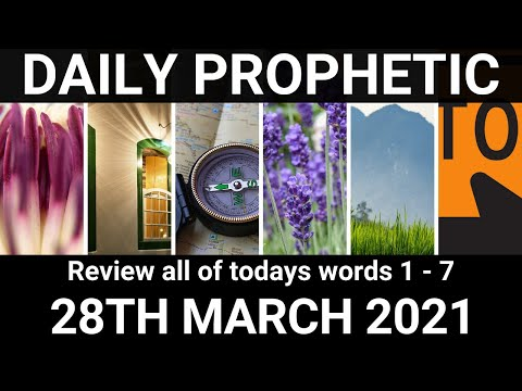 Daily Prophetic 28 March 2021 All Words