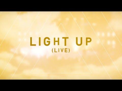 LIFE Worship - Light Up (Official Lyric Video)