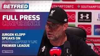FULL Press Conference - Southampton 1-2 Liverpool - Jurgen Klopp