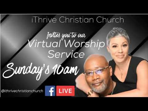 iThrive Virtual Worship Experience at 10am