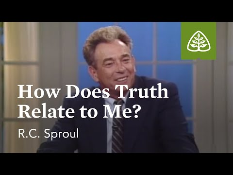How Does Truth Relate to Me?: A Blueprint for Thinking with R.C. Sproul