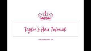 Taylor's Hair Tutorial