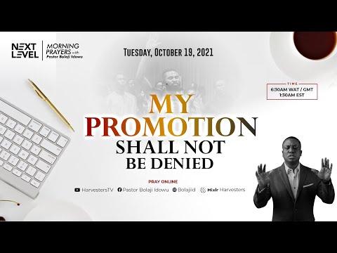 Next Level Prayers  My Promotion Shall Not Be Denied  Pst Bolaji Idowu  19th October 2021