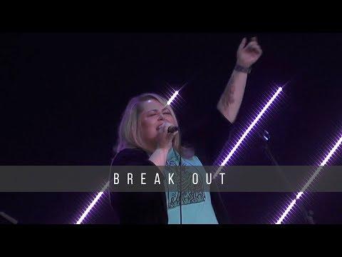Break Out  7.10.19