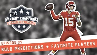 Episode 35 | Bold Predictions + Favorite Players