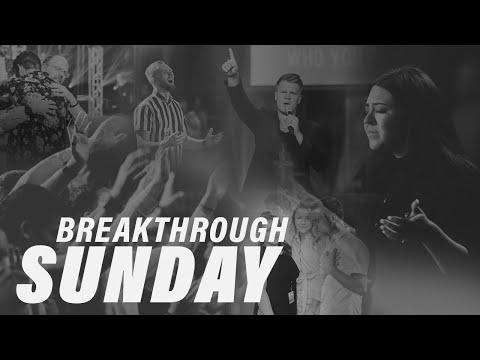 Breakthrough Service  August 11th, 2019