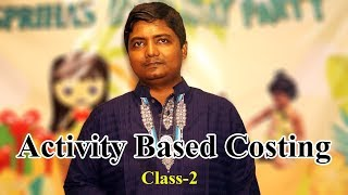 ABC Costing Class 2 (Activity based Costing)