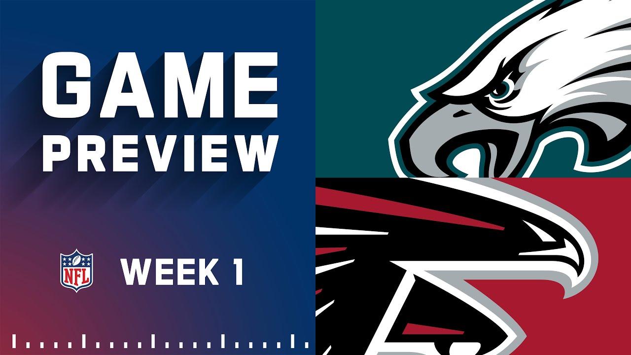 Philadelphia Eagles vs. Atlanta Falcons | Week 1 NFL Game Preview