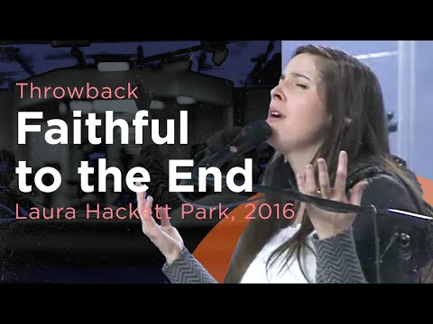 Faithful to the End -- The Prayer Room Live Throwback Moment