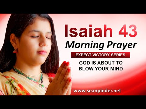 God is About to BLOW Your MIND - Morning Prayer