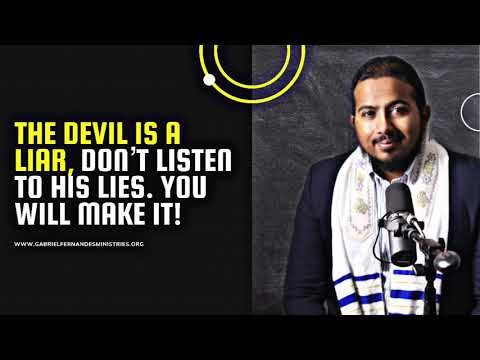 THE DEVIL IS A LIAR, DON'T LISTEN TO HIS LIES  YOU WILL SURELY MAKE IT! POWERFUL MESSAGE AND PRAYER