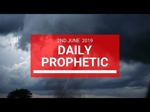Daily Prophetic 2 June 2019   Word 2