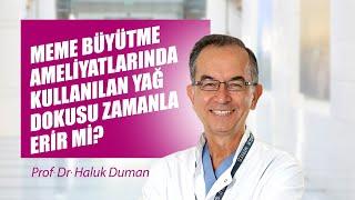 [Video] Meme büyütme ameliyatlarında kullanılan yağ dokusu zamanla erir mi? - Prof. Dr. Haluk Duman