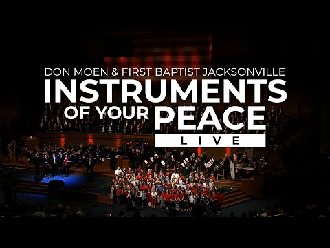 Don Moen - Instruments of Your Peace (Live)