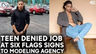 Modeling agency signs teen after he was denied job at Six Flags