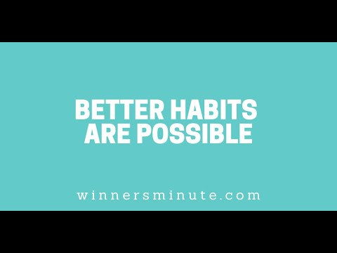 Better Habits Are Possible // The Winner's Minute With Mac Hammond