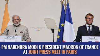 PM Narendra Modi & President Macron of France at Joint Press Meet in Paris