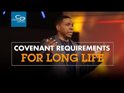 Covenant Requirements for Long Life